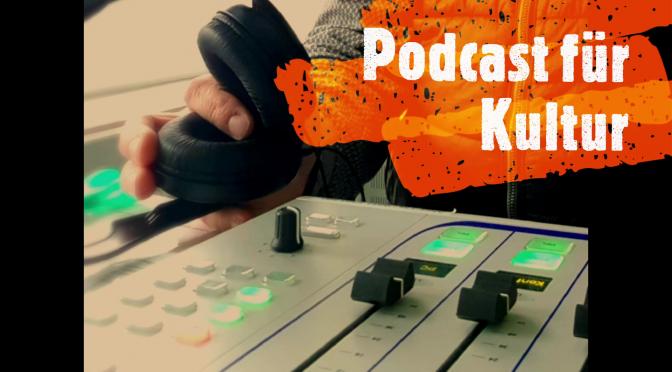 Podcast für Kultur – Wie eine analoge Branche digital gehen kann