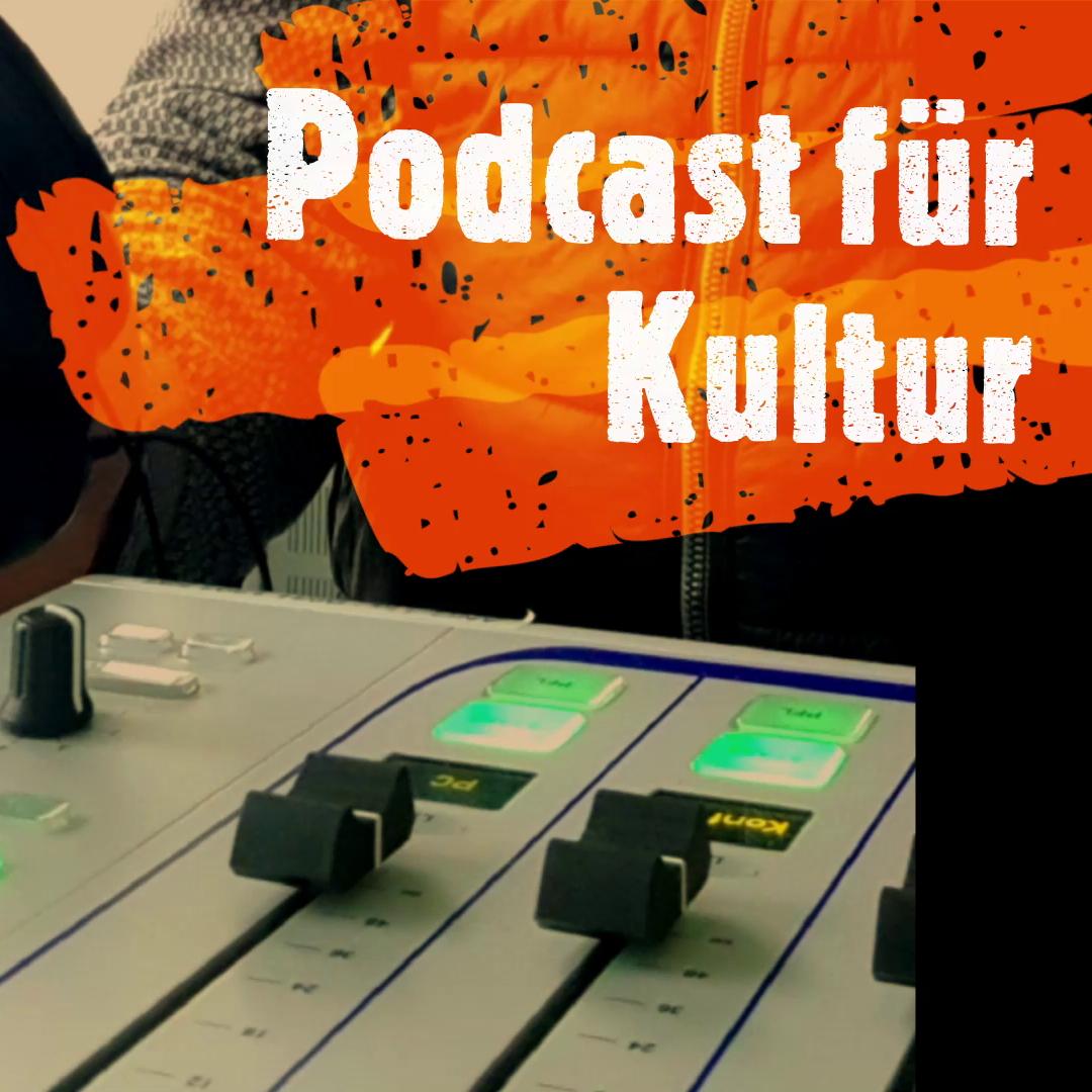Podcast für Kultur